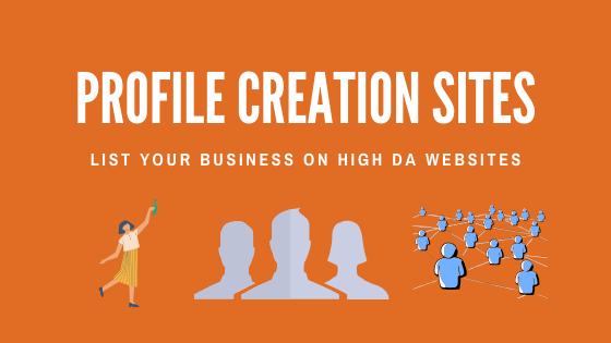 Top 500+ Profile Creation Sites List 2020, High DA & PA